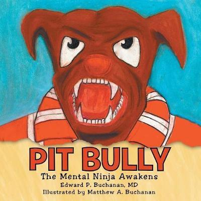 Pit Bully by Matthew a Buchanan