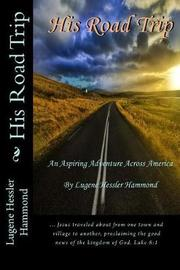 His Road Trip by Lugene Hessler Hammond image
