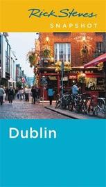 Rick Steves Snapshot Dublin (Fifth Edition) by Pat O'Connor