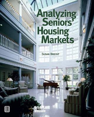 Analyzing Seniors Housing Market by Susan Brecht