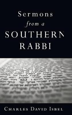 Sermons from a Southern Rabbi by Charles David Isbell image