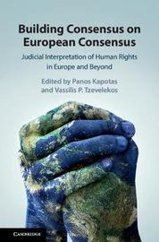 Building Consensus on European Consensus