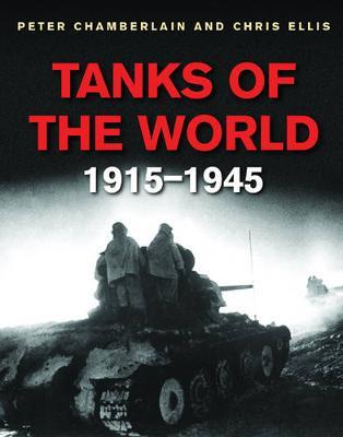 Tanks of The World 1915-45 by Peter Chamberlain image