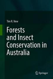 Insect Conservation and Australia's Grasslands by Tim R. New