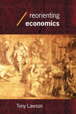 Reorienting Economics by Tony Lawson image