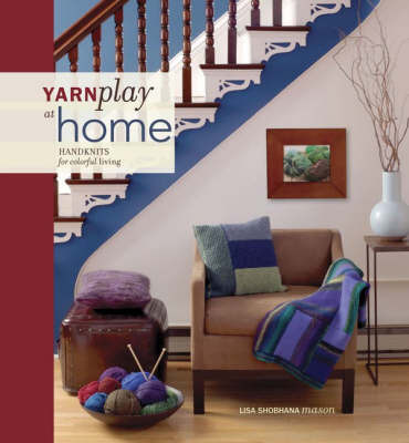 Yarnplay at Home by Lisa Shobhana Mason image
