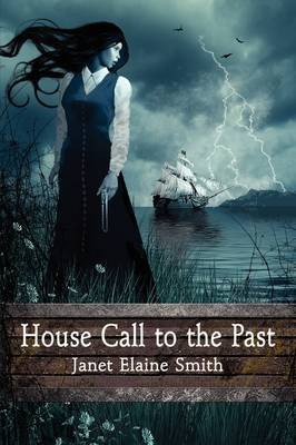 House Call to the Past by Janet Elaine Smith image