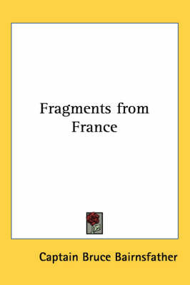 Fragments from France by Captain Bruce Bairnsfather
