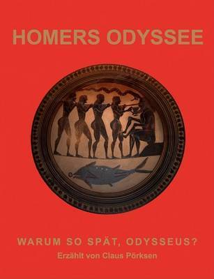 Homers Odyssee by Claus Porksen