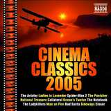 Cinema Classics 2005 by Various