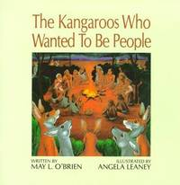 The Kangaroos Who Wanted to be People by May L. O'Brien image