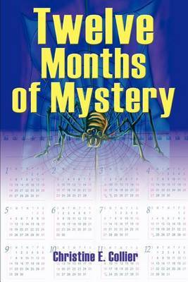 Twelve Months of Mystery by Christine E Collier image