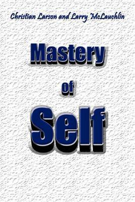 Mastery of Self by Christian Larson image