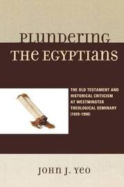 Plundering the Egyptians by John J. Yeo image