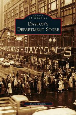 Dayton's Department Store by Mary Firestone