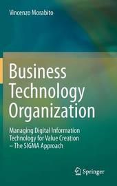 Business Technology Organization by Vincenzo Morabito