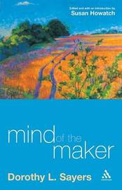 The Mind of the Maker by Dorothy L Sayers image
