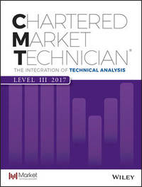 Cmt Level III 2017 by Market Technician's Association