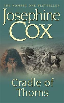 Cradle of Thorns by Josephine Cox image