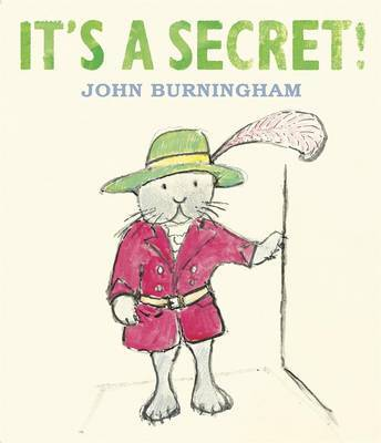 It's A Secret by John Burningham
