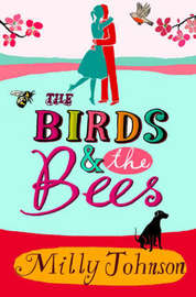 Birds and the Bees by Milly Johnson image