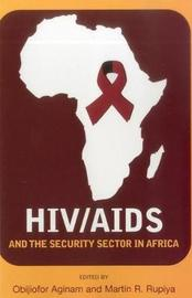 HIV/AIDS and the security sector in Africa by United Nations University