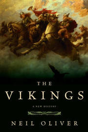 The Vikings by Neil Oliver