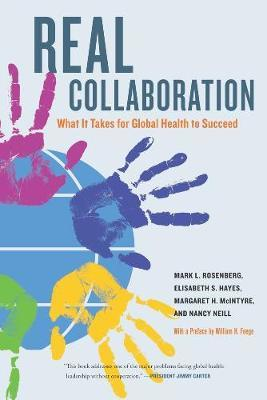 Real Collaboration by Mark L Rosenberg