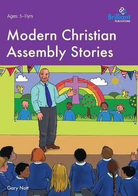 Modern Christian Assembly Stories by Gary Nott
