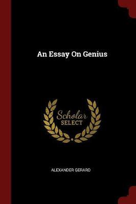 An Essay on Genius by Alexander Gerard image