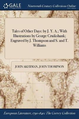 Tales of Other Days by John Akerman