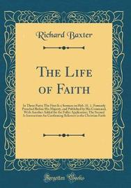 The Life of Faith by Richard Baxter image