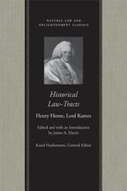 Historical Law, Tracts by Henry Home Kames