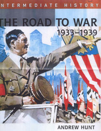 The Road to War, 1933-39 by Andrew Hunt image