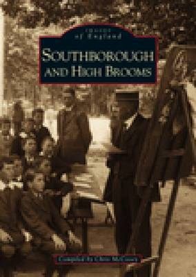 Southborough & High Brooms by Chris McCooey