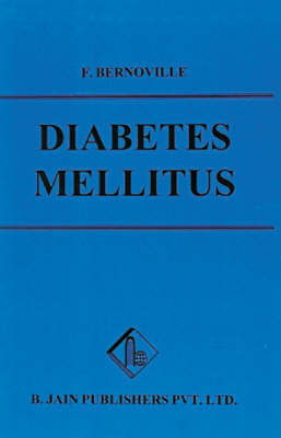 Diabetes Mellitus by F. Bernoville