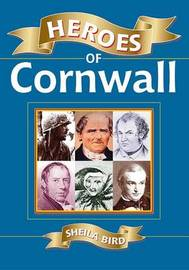 Heroes of Cornwall by Sheila Bird image