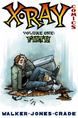 X-Ray Comics: v. 2 by Landry Walker