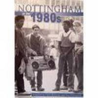 Nottingham in the 1980s by Julian D. Richards image