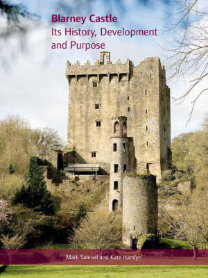 Blarney Castle by Samuel Mark