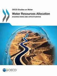 Water Resources Allocation by OECD: Organisation for Economic Co-operation and Development
