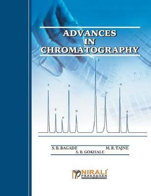 Advances in Chromatography by S B Bagade