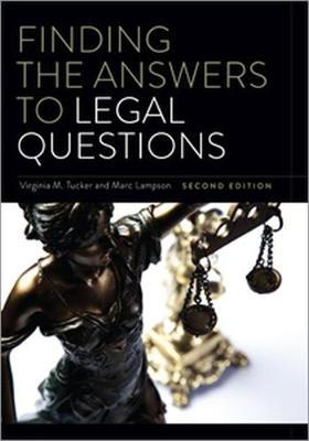 Finding the Answers to Legal Questions by Virginia M Tucker