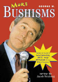 More George W. Bushisms by George W Bush image
