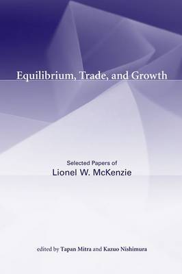 Equilibrium, Trade, and Growth by Lionel W McKenzie image