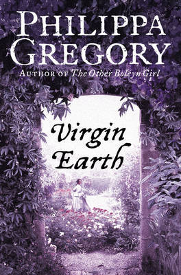 Virgin Earth by Philippa Gregory image