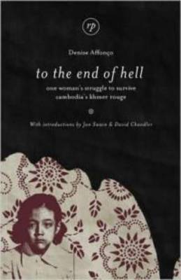 To the End of Hell by Denise Affonco