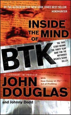 Inside the Mind of BTK by John Douglas image