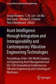 Asset Intelligence through Integration and Interoperability and Contemporary Vibration Engineering Technologies