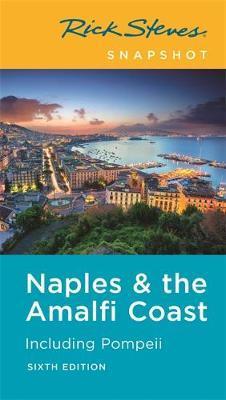 Rick Steves Snapshot Naples & the Amalfi Coast (Sixth Edition) by Rick Steves image